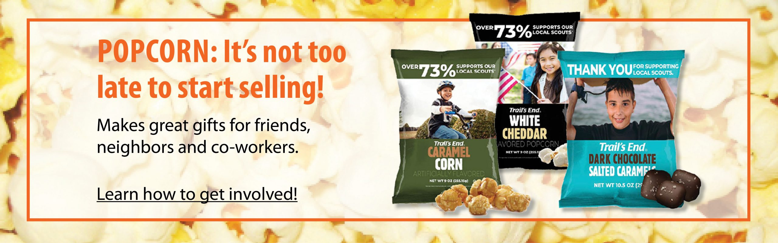 2020 Popcorn Sale It's not too late to start selling!